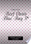 Reef Oasis Blue Bay 5*. Путевые заметки из Египта