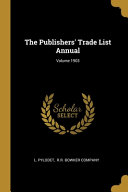 The Publishers' Trade List Annual;
