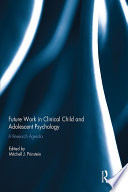 Future Work In Clinical Child And Adolescent Psychology Book PDF