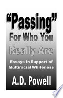 Passing for who You Really are