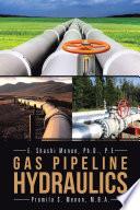 GAS PIPELINE HYDRAULICS Book