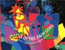 The Dance of the Rain Gods