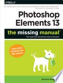 Photoshop Elements 13 The Missing Manual