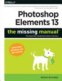 Photoshop Elements 13: The Missing Manual [Pdf/ePub] eBook