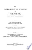 The Natural History and Antiquities of Selborne in the Country of Southampton