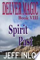 Delver Magic Book VIII  Spirit Past