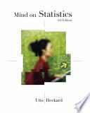 """Mind on Statistics"" by Jessica Utts, Robert Heckard"