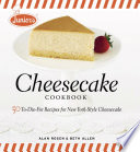 """Junior's Cheesecake Cookbook: 50 To-Die-For Recipes of New York-Style Cheesecake"" by Beth Allen, Alan Rosen"