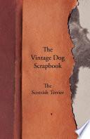 The Vintage Dog Scrapbook   The Scottish Terrier