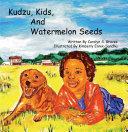 Pdf Kudzu, Kids, and Watermelon Seeds