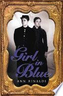 """Girl in Blue"" by Ann Rinaldi"