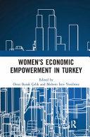 Women s Economic Empowerment in Turkey