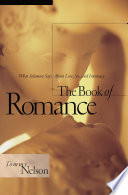 """""""The Book of Romance: What Solomon Says About Love, Sex, and Intimacy"""" by Tommy Nelson"""