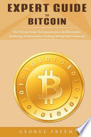 Expert Guide to Bitcoin