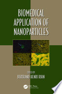 Biomedical Application of Nanoparticles Book
