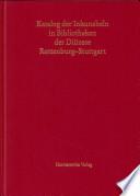 Katalog der Inkunabeln in Bibliotheken der Diözese Rottenburg-Stuttgart