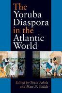 Pdf The Yoruba Diaspora in the Atlantic World Telecharger
