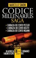 Codice Millenarius saga: L'abbazia dei cento peccati-L'abbazia dei cento delitti-L'abbazia dei cento inganni