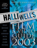 Halliwell S Film Video Guide 2003 Book PDF