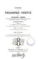 """""""La"""" partie historique de la philosophie sociale en tout ce qui concerne l'état théologique et l'état métaphysique"""