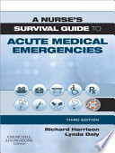A Nurse S Survival Guide To Acute Medical Emergencies E Book Book PDF