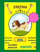 Farting Dog Coloring Book for Juniors