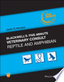 Blackwell s Five Minute Veterinary Consult  Reptile and Amphibian