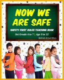 Pdf Now We Are Safe: Safety Rules For Children & Grown-Ups! Kids Safety First Rules Teaching Book (Kids Safety Rules) Telecharger