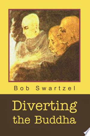 Download Diverting the Buddha Free Books - E-BOOK ONLINE