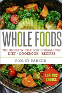 The 30 Day Whole Food Challenge Book