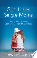 God Loves Single Moms Pdf/ePub eBook