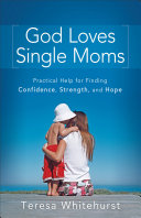 God Loves Single Moms [Pdf/ePub] eBook