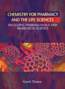 Chemistry for Pharmacy and the Life Sciences