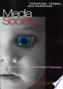 """Media/Society: Industries, Images, and Audiences"" by David Croteau, William Hoynes"