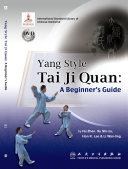 Yang Style Tai Ji Quan