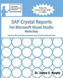 SAP Crystal Reports for Microsoft Visual Studio Made Easy