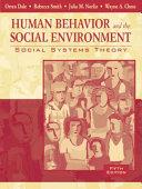 Human Behavior and the Social Environment Book
