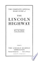The Complete Official Road Guide of the Lincoln Highway Book PDF
