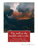 The Well at the World s End  a Tale  By