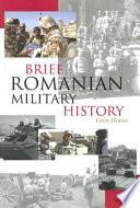 Brief Romanian Military History