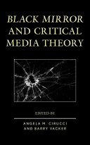 Black Mirror and Critical Media Theory [Pdf/ePub] eBook
