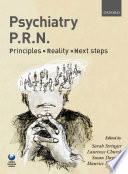 Psychiatry Prn Principles Reality Next Steps