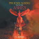 Pdf Phoenix Rising from the Ashes Telecharger