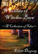 Read Online The Witchlets of Witches Brew For Free