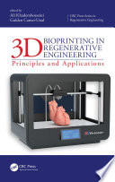 3D Bioprinting in Regenerative Engineering