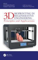 3D Bioprinting in Regenerative Engineering