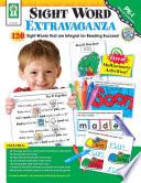 Sight Word Extravaganza   Grades PK   1