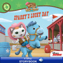 Sheriff Callie's Wild West: Sparky's Lucky Day