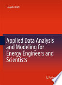 Applied Data Analysis and Modeling for Energy Engineers and Scientists Book