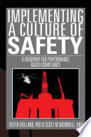 IMPLEMENTING A CULTURE of SAFETY
